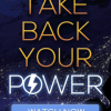 Take Back Your Power Free Screenings Scheduled