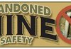 Two Abandoned Mines Closed by Safety Group