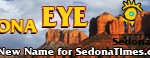 For the best in BREAKING NEWS and views, read SedonaEye.com daily! Reach 4000+ subscribers with your ads and articles! We are growing daily!