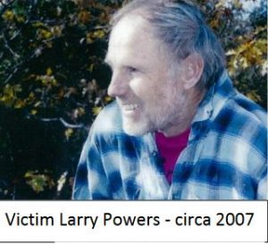 "Lawrence ""Larry"" ""LP"" Powers of Murphys California presumed dead with suspicious circumstances after disappearing in 2007"